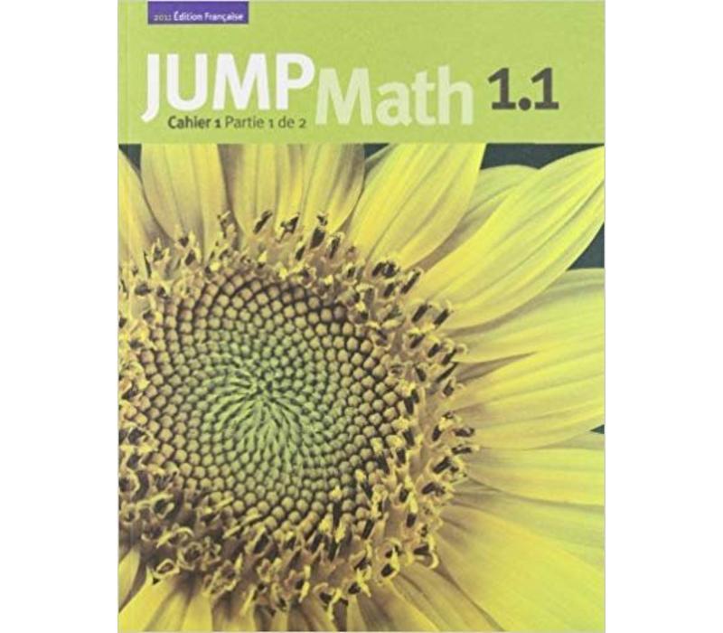 Jump Math 1.1 - French Edition *