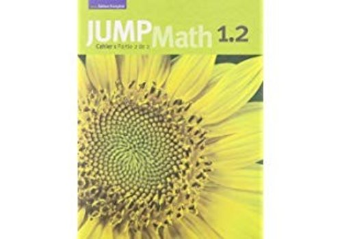 JUMP MATH Jump Math 1.2 - French Edition