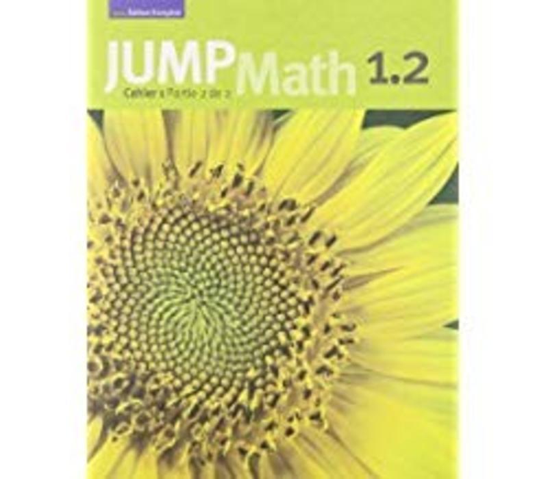 Jump Math 1.2 - French Edition *