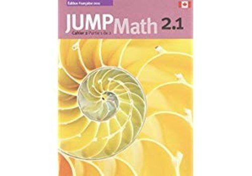 JUMP MATH Jump Math 2.1 - French Edition