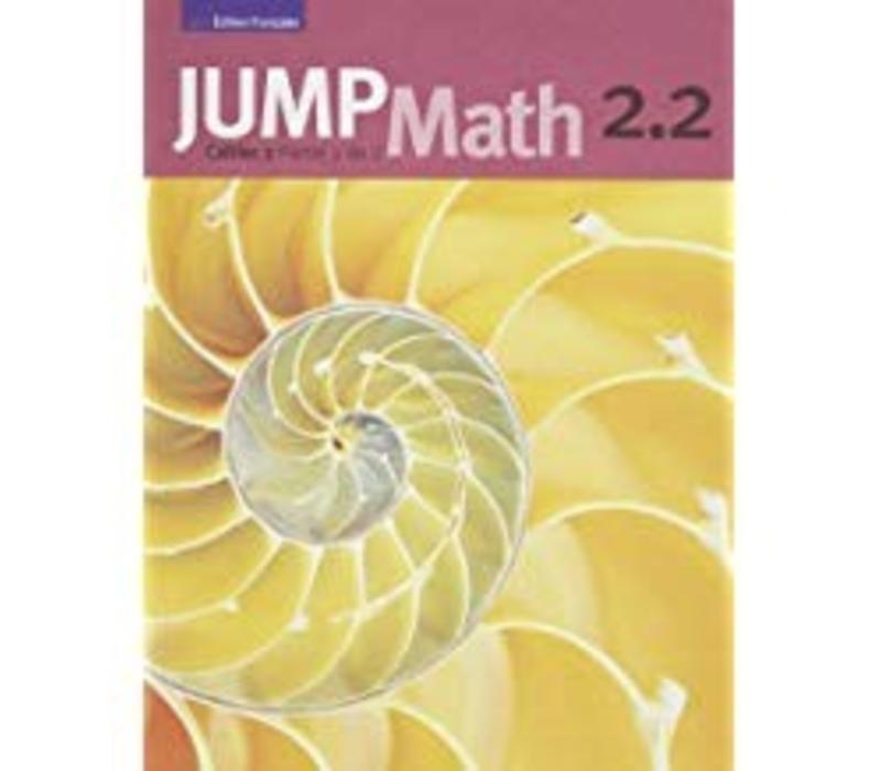 Jump Math 2.2 - French Edition *
