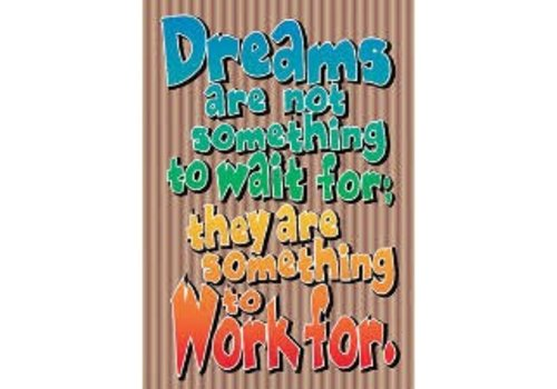 Trend Enterprises Dreams Are Not Something to Wait For poster