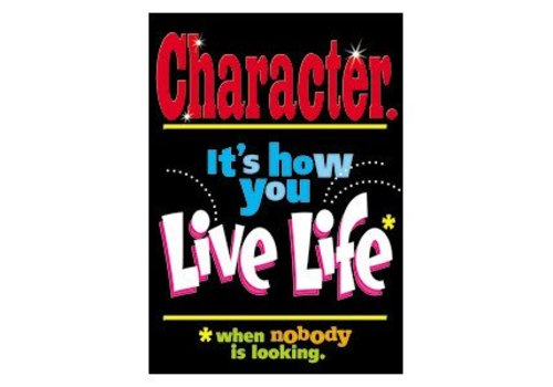 Trend Enterprises Character It's How You Live Life poster