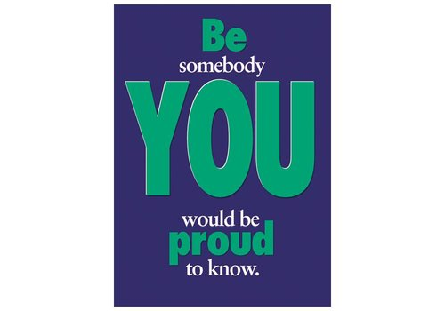 Trend Enterprises Be Somebody You Would be Proud to Know - poster