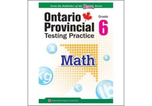 Popular Book Company Ontario Provincial Testing Practice Gr. 6 Math *