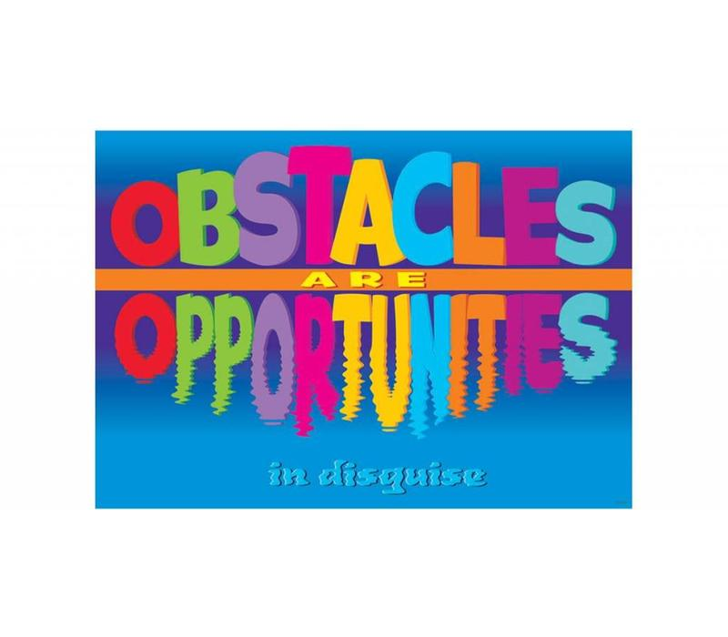 Obstacles are Opportunities Poster