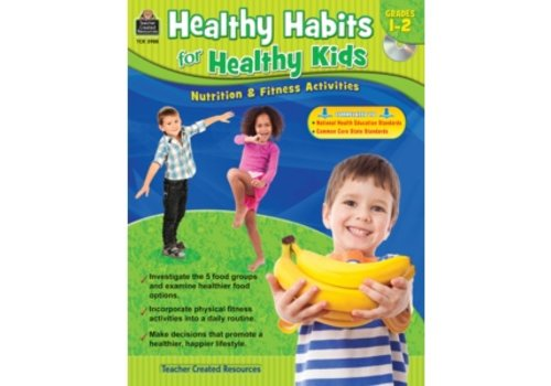 Teacher Created Resources Healthy Habits for Healthy Kids Gr. 1-2