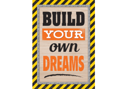 Teacher Created Resources Build Your Own Dreams Poster*