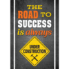 Teacher Created Resources The Road to Success...Poster
