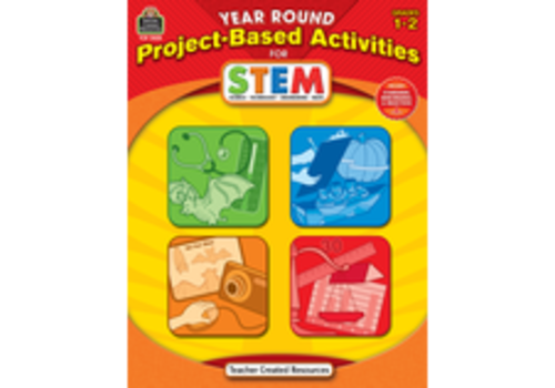 Teacher Created Resources Year Round Project-Based Activities for STEM Grades 1-2