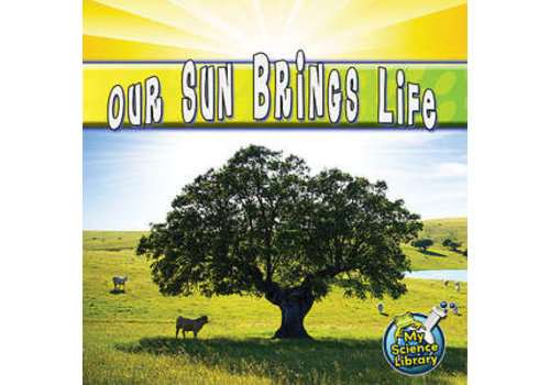 Teacher Created Resources Our Sun Brings Life (D)