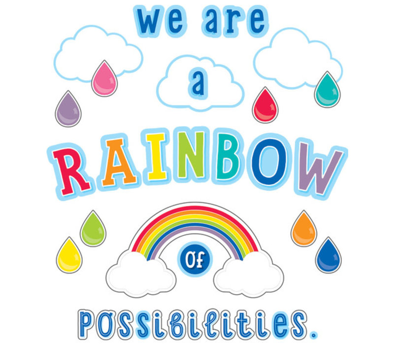 We Are a Rainbow of Possibilities Bulletin Board Set *