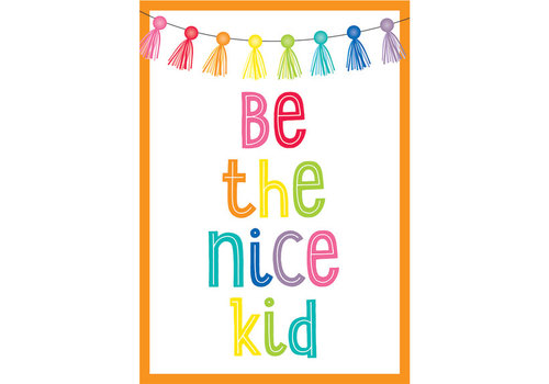 Carson Dellosa Hello Sunshine - Be the Nice Kid Poster