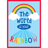 Carson Dellosa The World Is Your Rainbow Poster