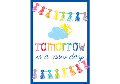 Carson Dellosa Tomorrow Is a New Day Poster