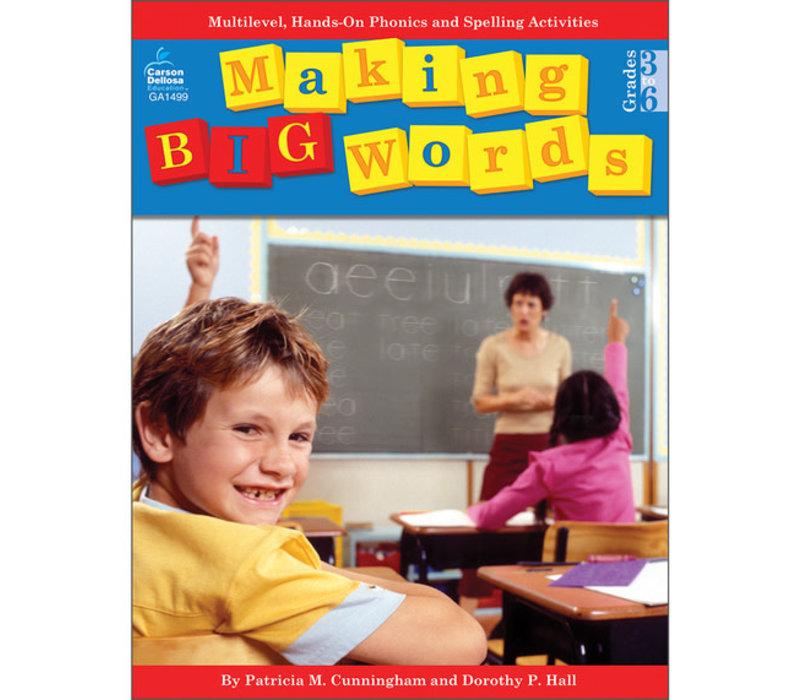 Making Big Words, Grades 3 - 6