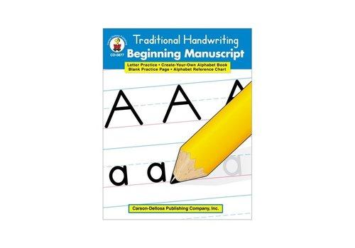 Carson Dellosa Traditional Handwriting: Beginning Manuscript, Grades K - 2