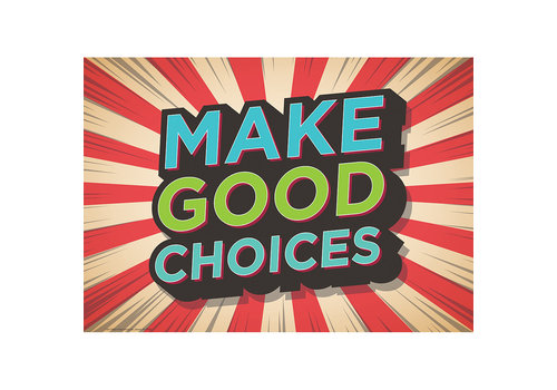 EUREKA Make Good Choices poster