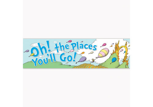 EUREKA Dr. Seuss Oh the Places Classroom Banner