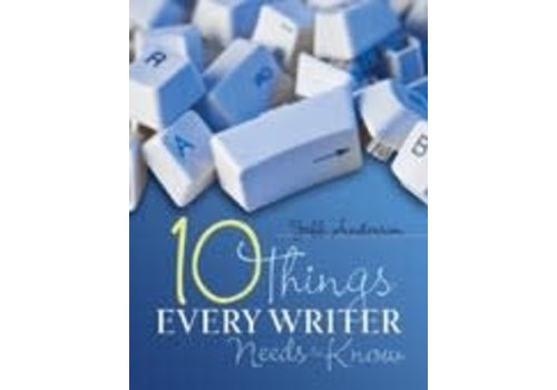 Pembroke 10 Things Every Writer Needs to Know