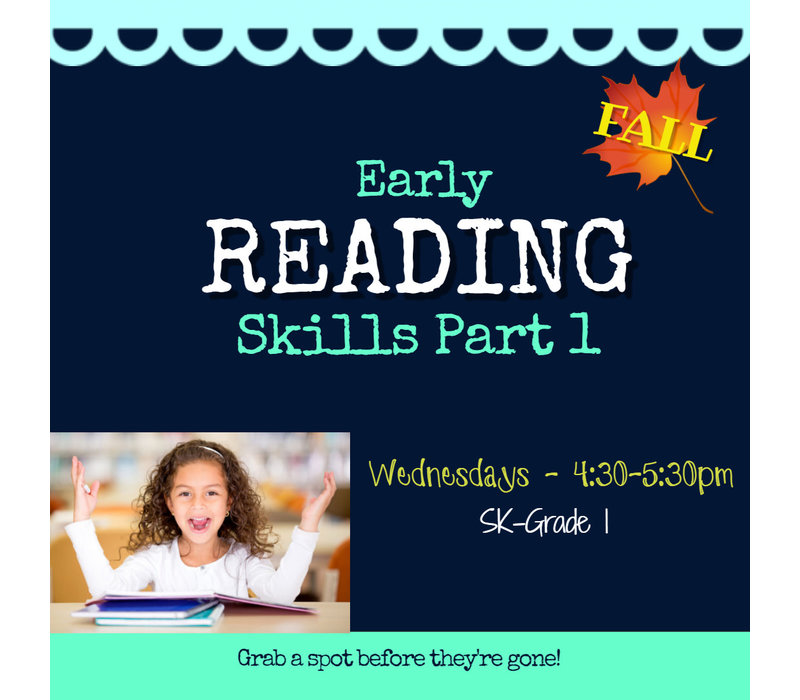Early Reading Skills  - Part 1 FALL Wednesdays 4:30-5:30pm