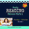 Early Reading Skills  - Part 1 FALL Thursdays 4:30-5:30pm