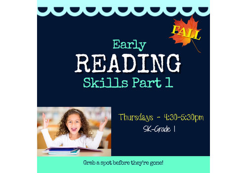 Early Reading Skills  - Part 1 FALL Thursdays 4:30-5:30pm
