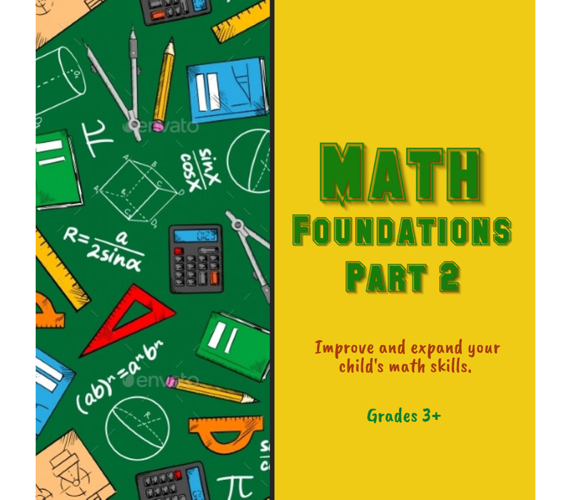 Math Foundations Part 2 FALL Wednesdays 6:45-7:45pm