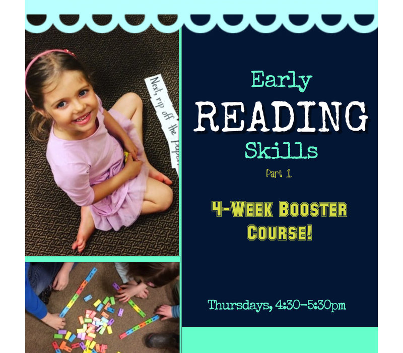 Early Reading Skills BOOSTER Thursday 4:30-5:30pm
