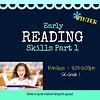 Early Reading Skills  - Part 1 WINTER Mondays, 4:30-5:30pm