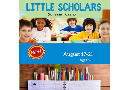 Little Scholars Summer Camp, August 17-21
