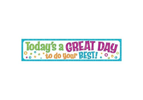Trend Enterprises Today's a GREAT DAY to do... Quotable Expressions® Banner – 3 Feet *