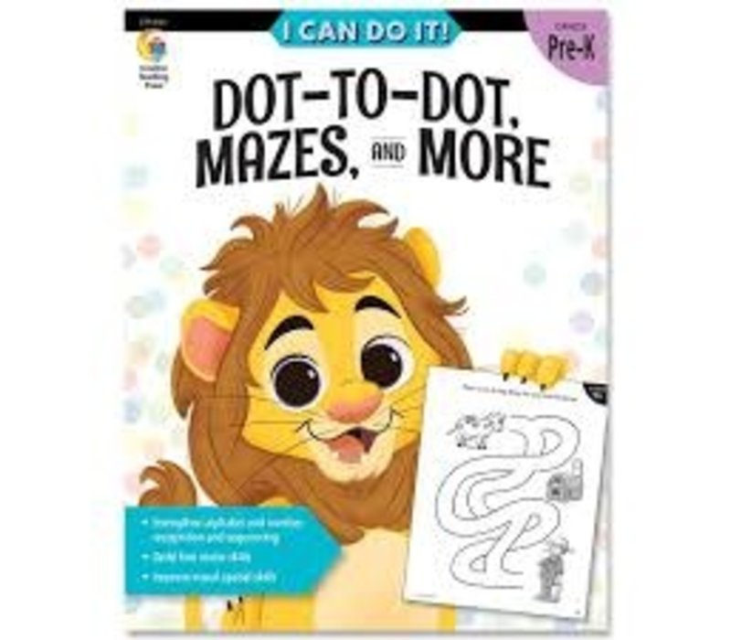 I Can Do It! Books Dot-to-Dot, Mazes & More *