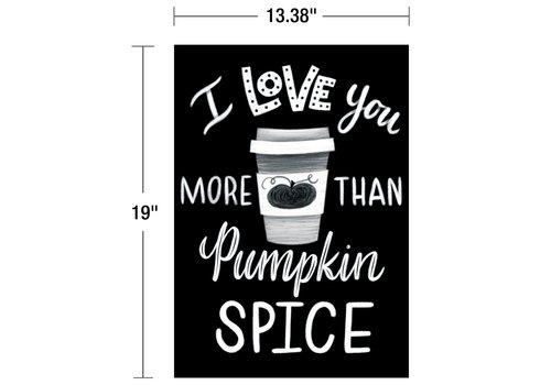 Carson Dellosa Industrial Cafe - I Love You More Than Pumpkin Spice Poster*