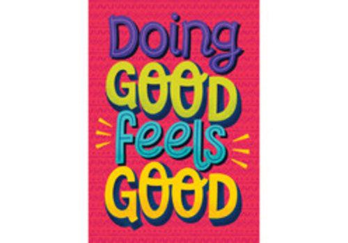 Carson Dellosa Doing Good Feels Good Poster*