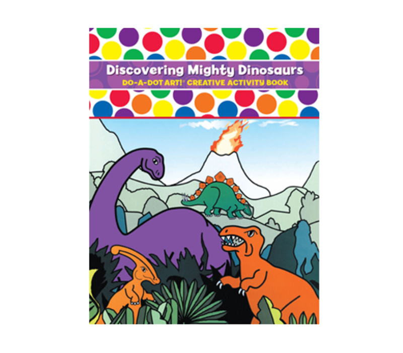 Do-A-Dot Discovering Mighty Dinosaurs Activity Book *