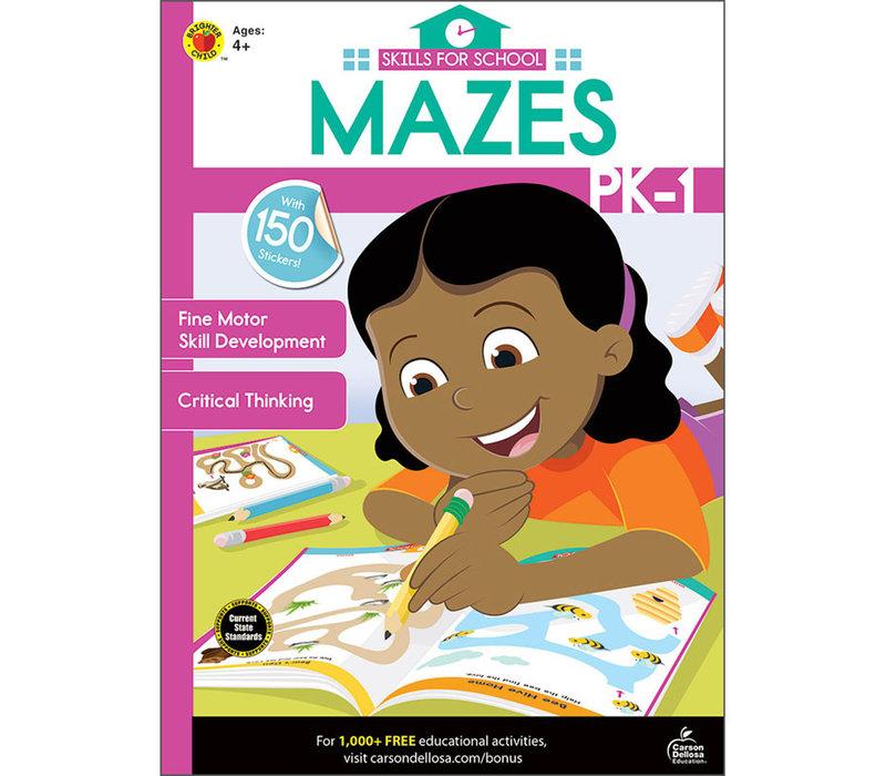 SKILLS FOR SCHOOL MAZES GRADES PK-1