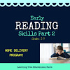 Early Reading Skills  - Part 2 Spring HOME DELIVERY PROGRAM *