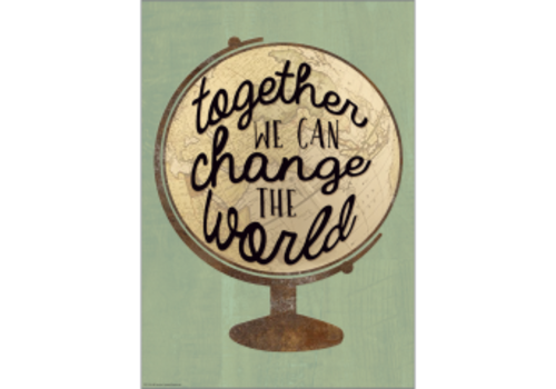 Teacher Created Resources Together We Can Change the World Positive Poster