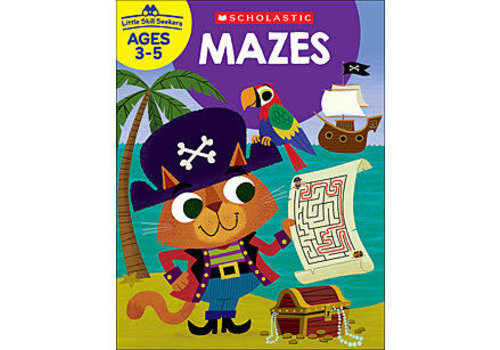 Scholatic USA LITTLE SKILL SEEKERS MAZES