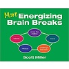 More Energizing Brain Break Spiral-bound