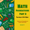 Early Math Foundations Part 2:  Thursdays 5:30-6:30pm WINTER 2021