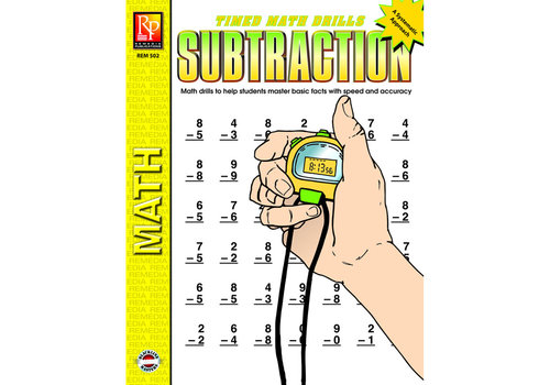 REMEDIA PUBLICATIONS Timed Math Drills: Subtraction *