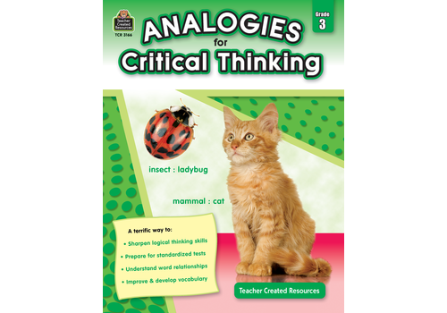 Teacher Created Resources Analogies for Critical Thinking Gr. 3 *