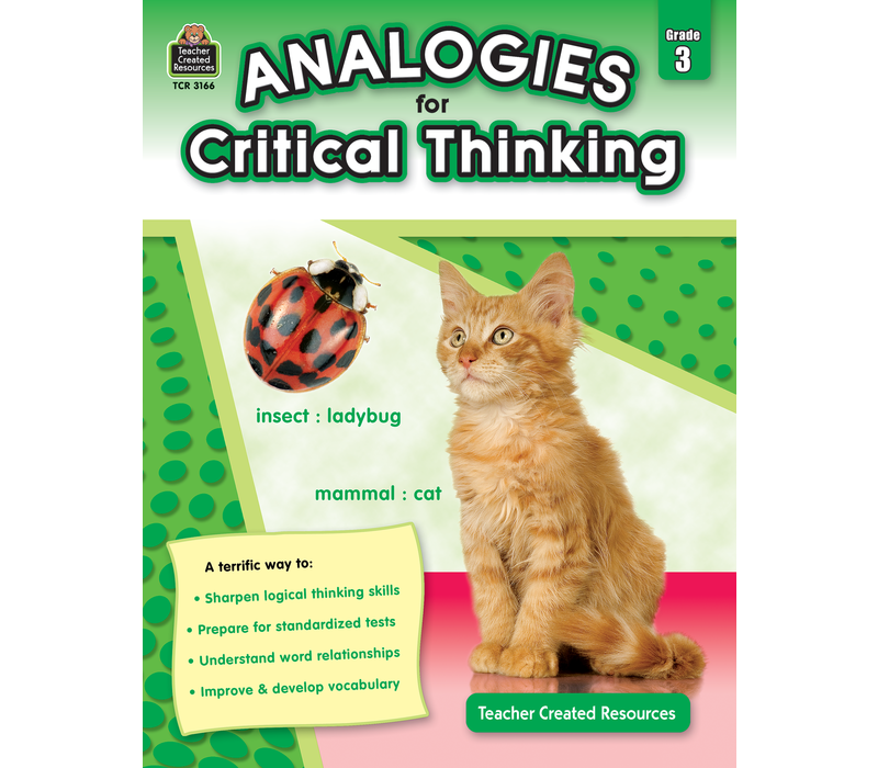 Analogies for Critical Thinking Gr. 3 *