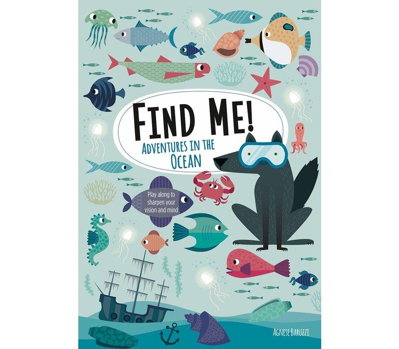 Find Me! Adventures in the Ocean*