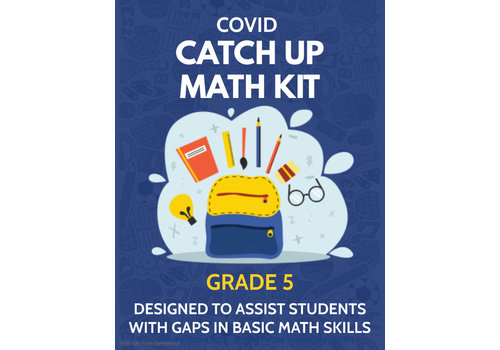 Math COVID Catch Up Kit - Grade 5 *