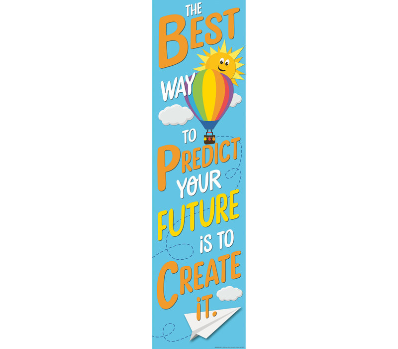 A Teachable Town Predict Your Future Vertical Banner *