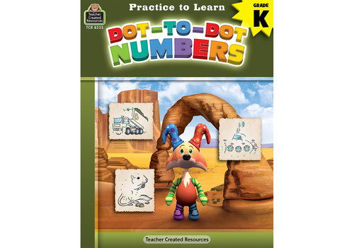 Teacher Created Resources Practice to Learn - Dot to Dot Numbers*