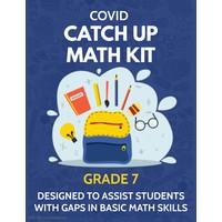 Math COVID Catch Up Kit - Grade 7 *